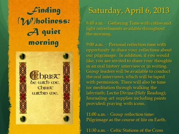 Quiet Day Saturday, April 6